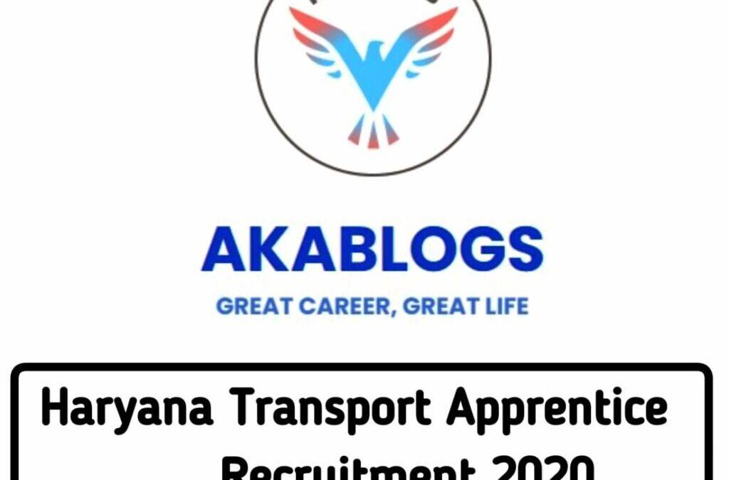 Haryana Transport Apprentice Recruitment notification 2020 –Total 64 Trade Apprentices Posts (apply online)
